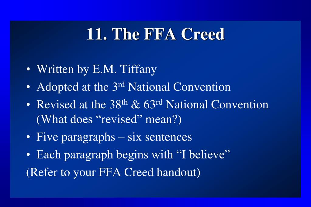 11. The FFA Creed