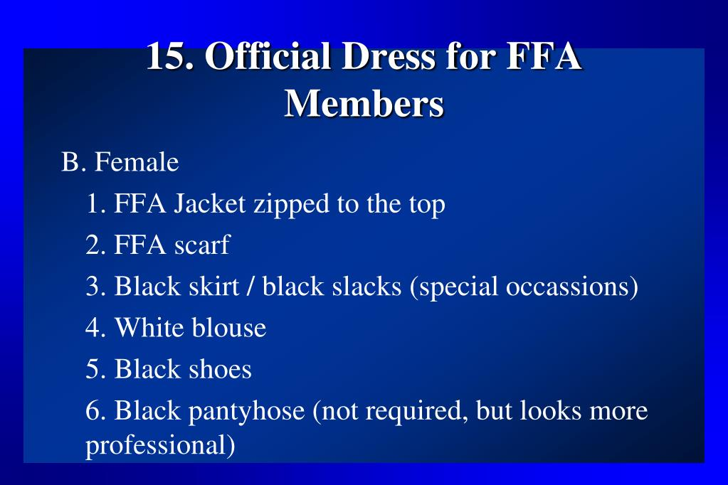 15. Official Dress for FFA Members