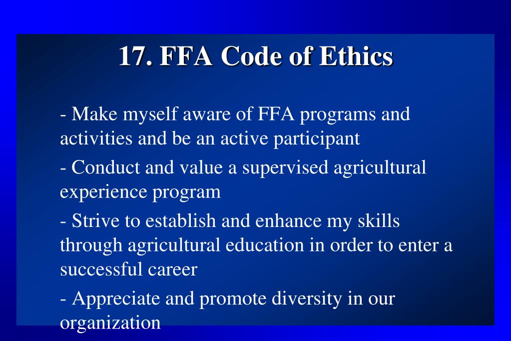 17. FFA Code of Ethics