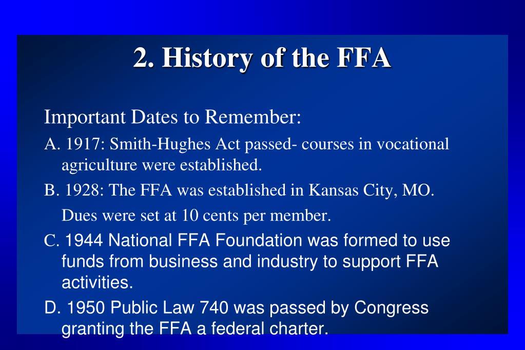 2. History of the FFA