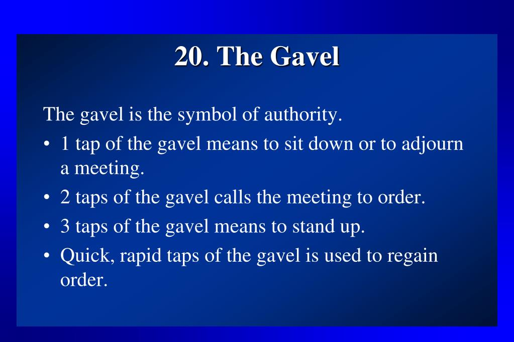 20. The Gavel