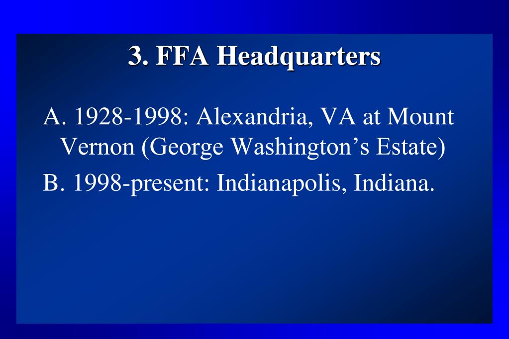 3. FFA Headquarters