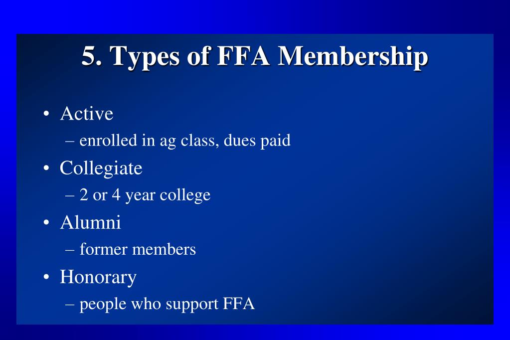 5. Types of FFA Membership