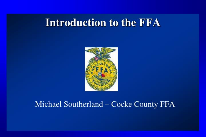 Introduction to the ffa l.jpg