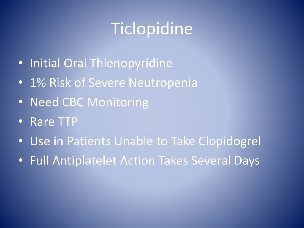 Ticlopidine Vs Clopidogrel