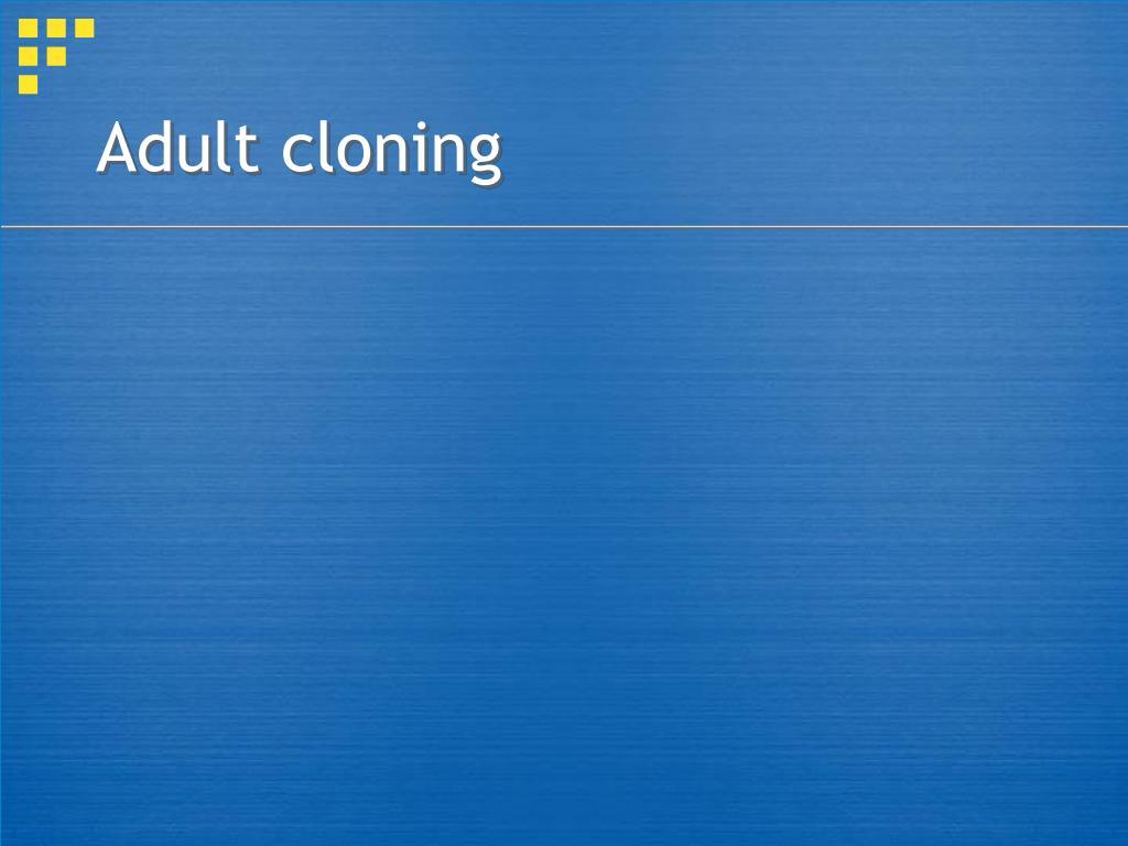 Adult cloning