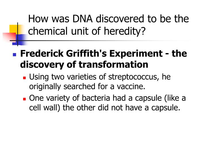 How was DNA discovered to be the chemical unit of heredity?