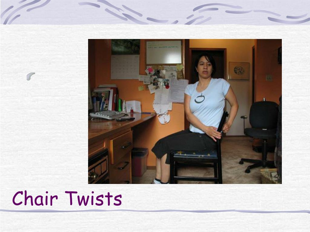 Chair Twists