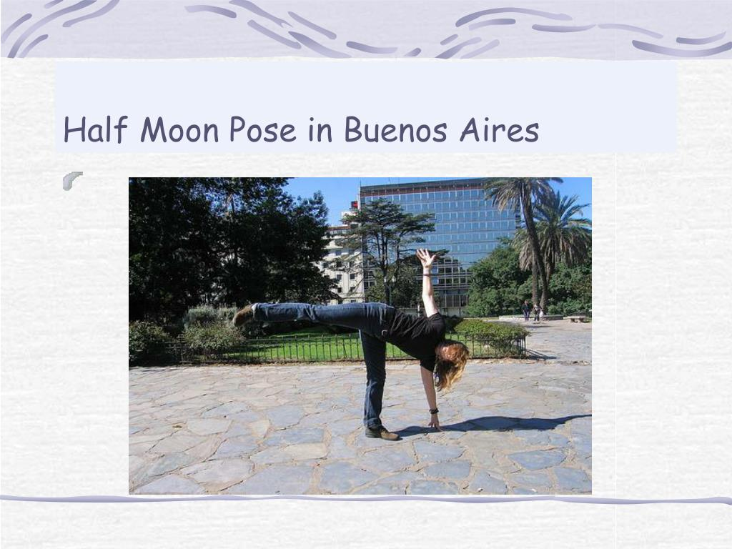 Half Moon Pose in Buenos Aires