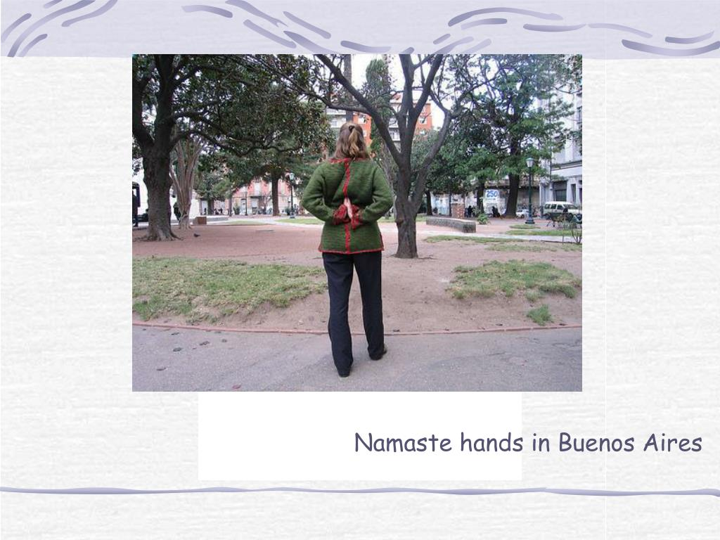 Namaste hands in Buenos Aires