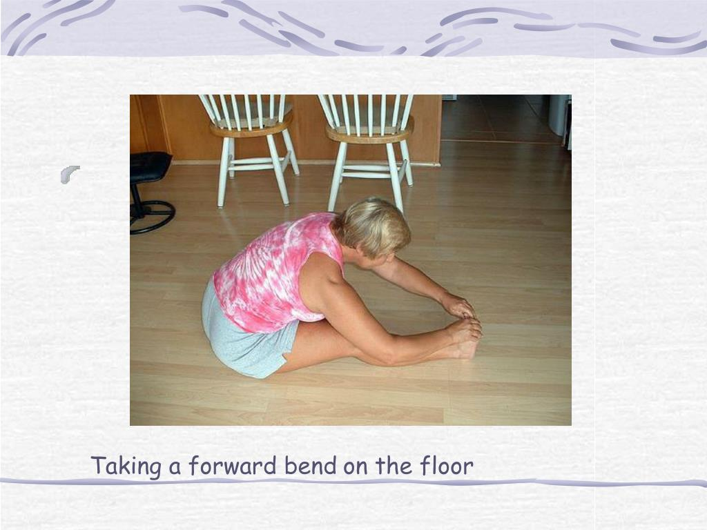 Taking a forward bend