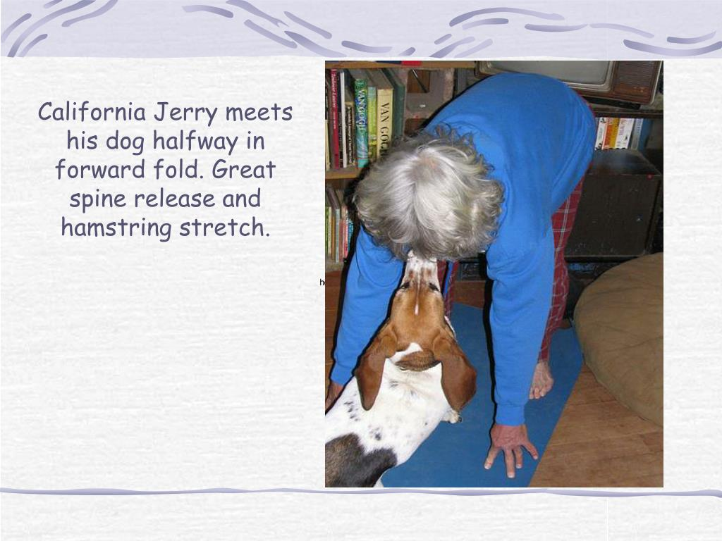 California Jerry meets his dog halfway in