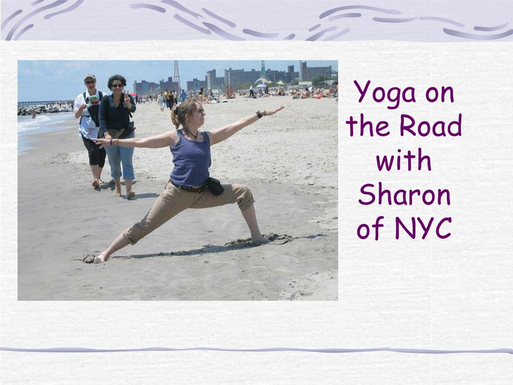 Yoga on the Road with Sharon of NYC