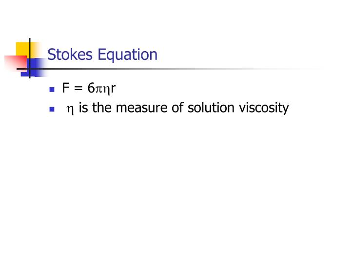 Stokes Equation