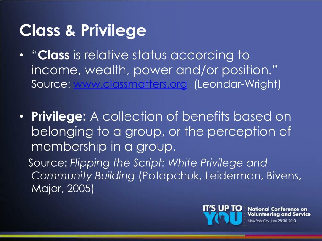 Class & Privilege