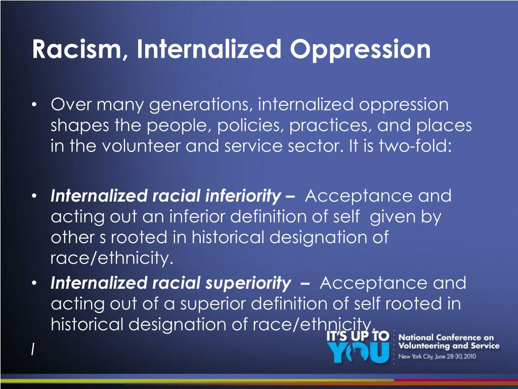 Racism, Internalized Oppression