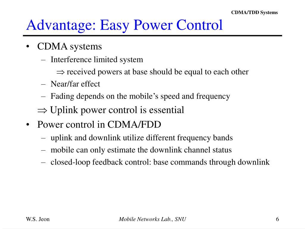 Advantage: Easy Power Control