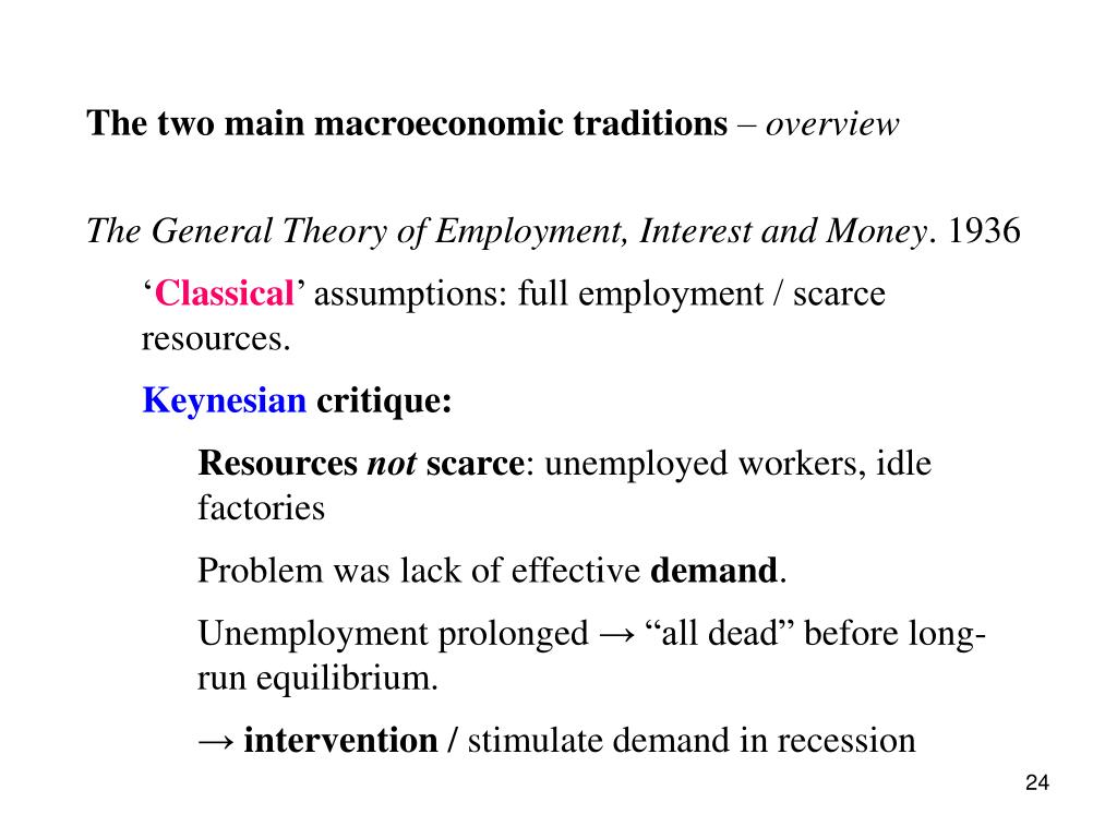 The two main macroeconomic traditions