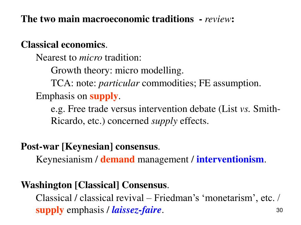 The two main macroeconomic traditions  -