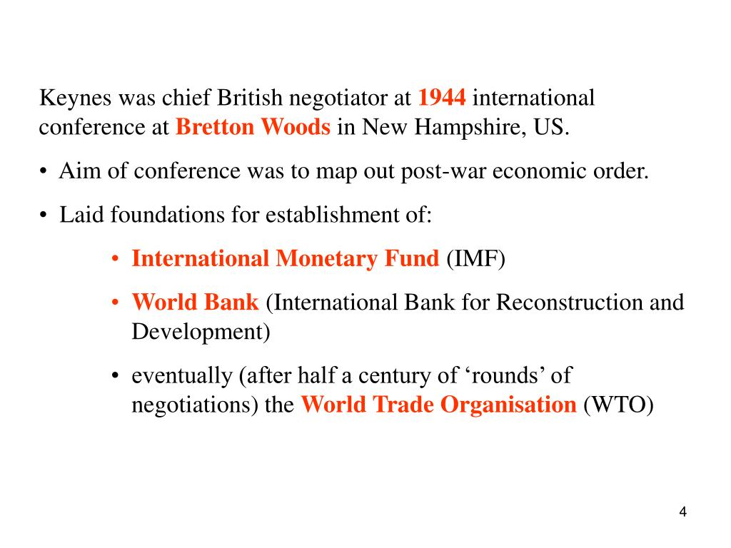 Keynes was chief British negotiator at