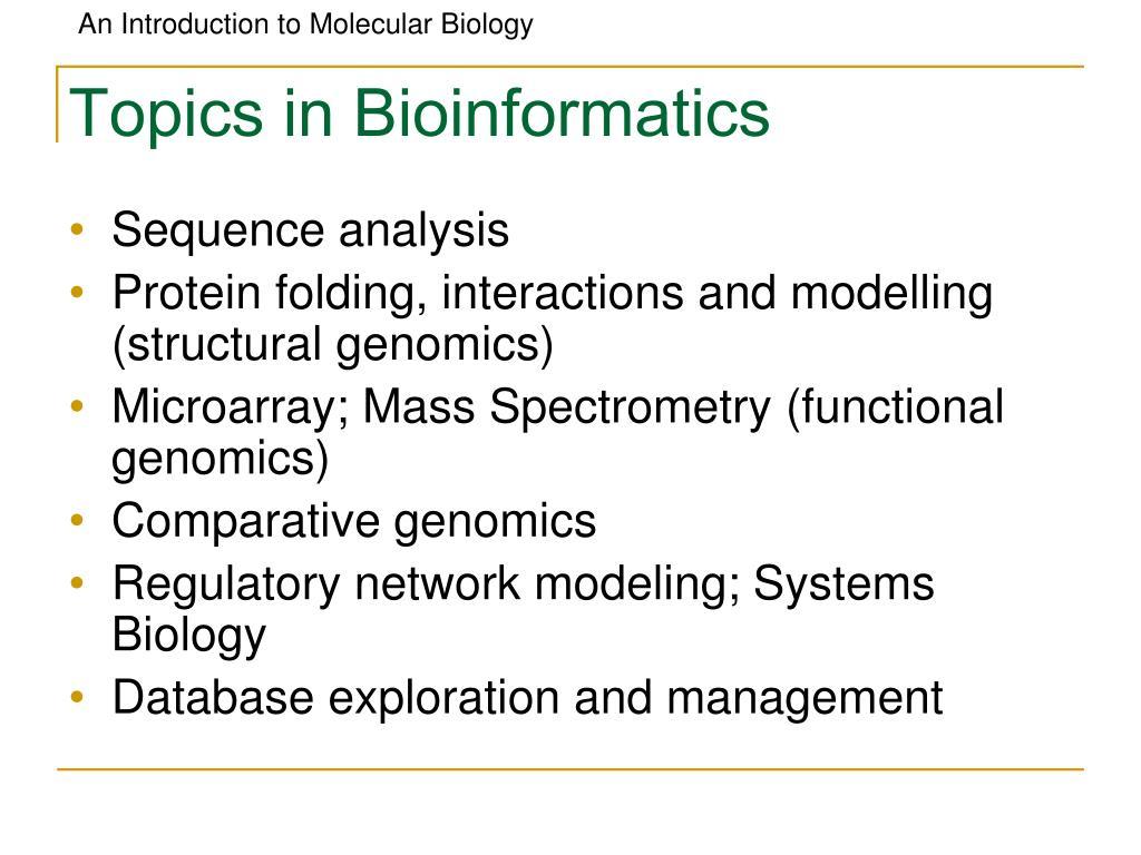 Topics in Bioinformatics