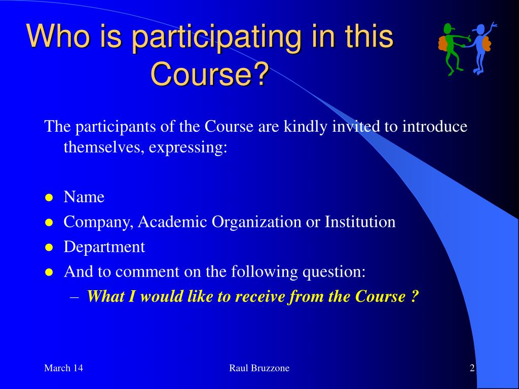 Who is participating in this Course?