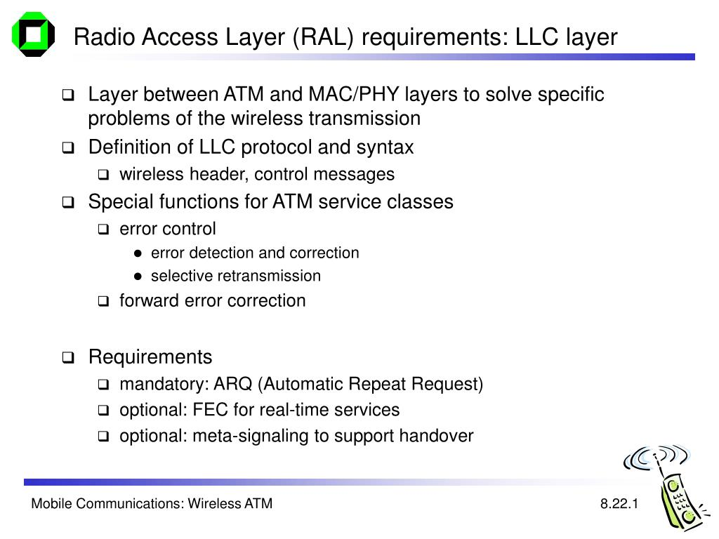 Radio Access Layer (RAL) requirements: LLC layer