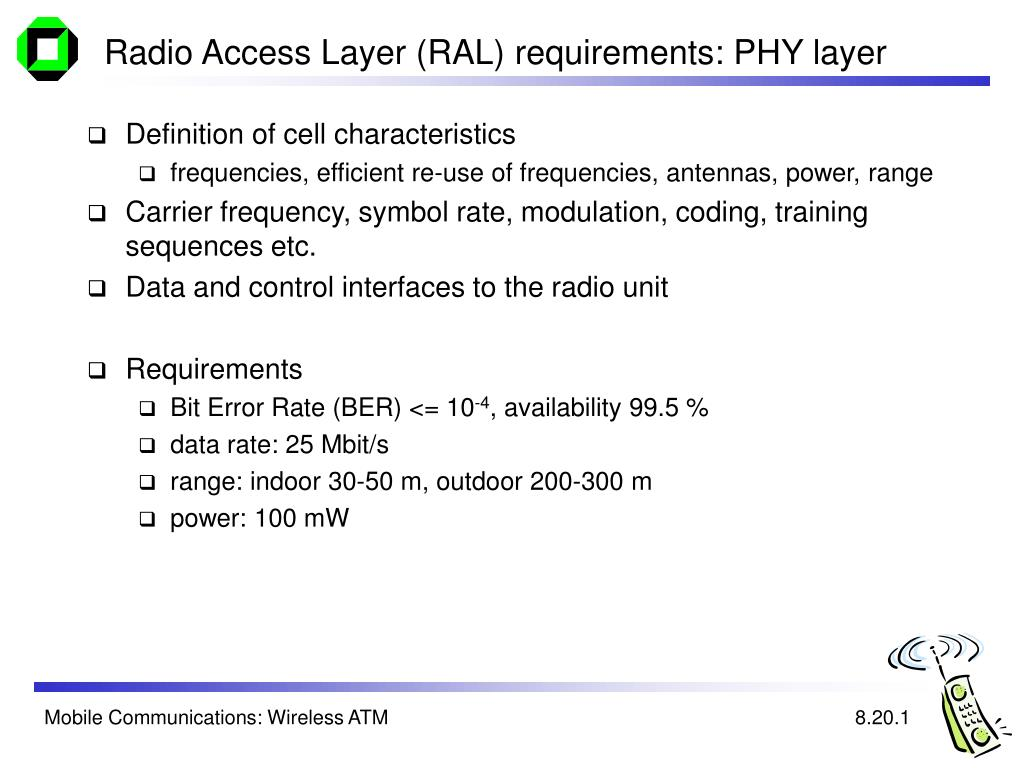 Radio Access Layer (RAL) requirements: PHY layer