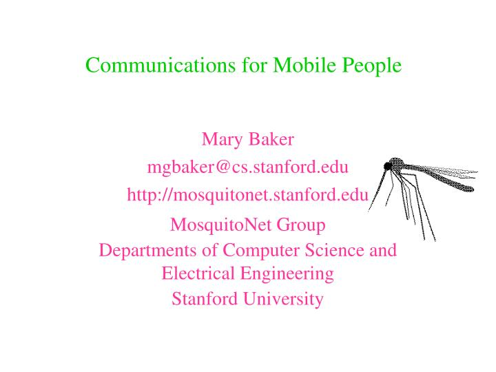 Communications for mobile people