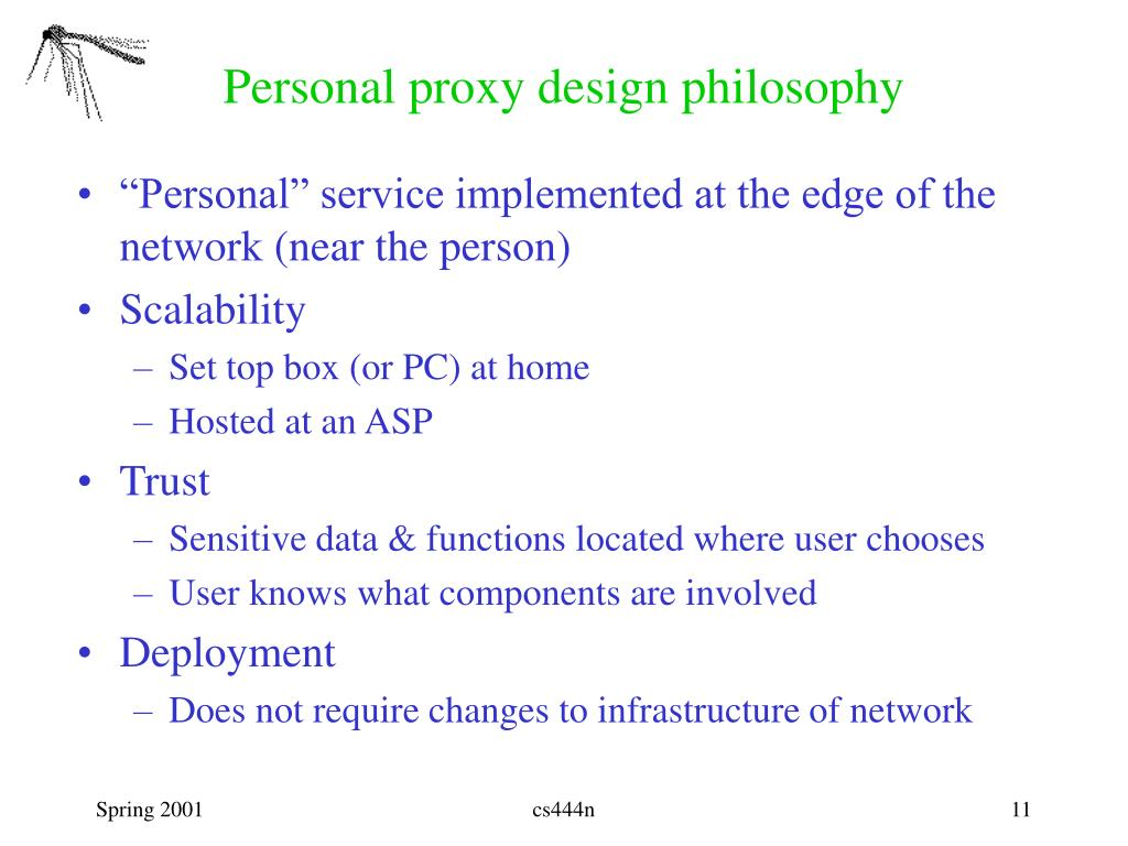 Personal proxy design philosophy