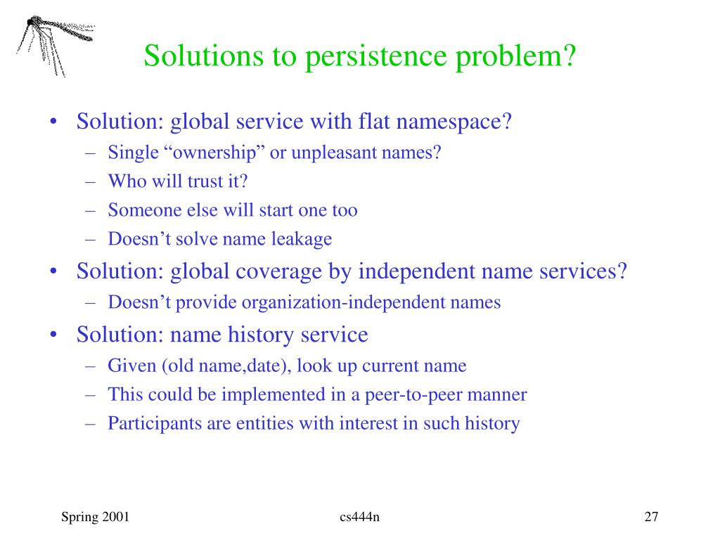 Solutions to persistence problem?