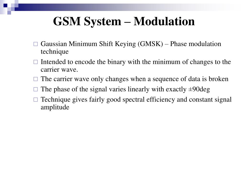 GSM System – Modulation