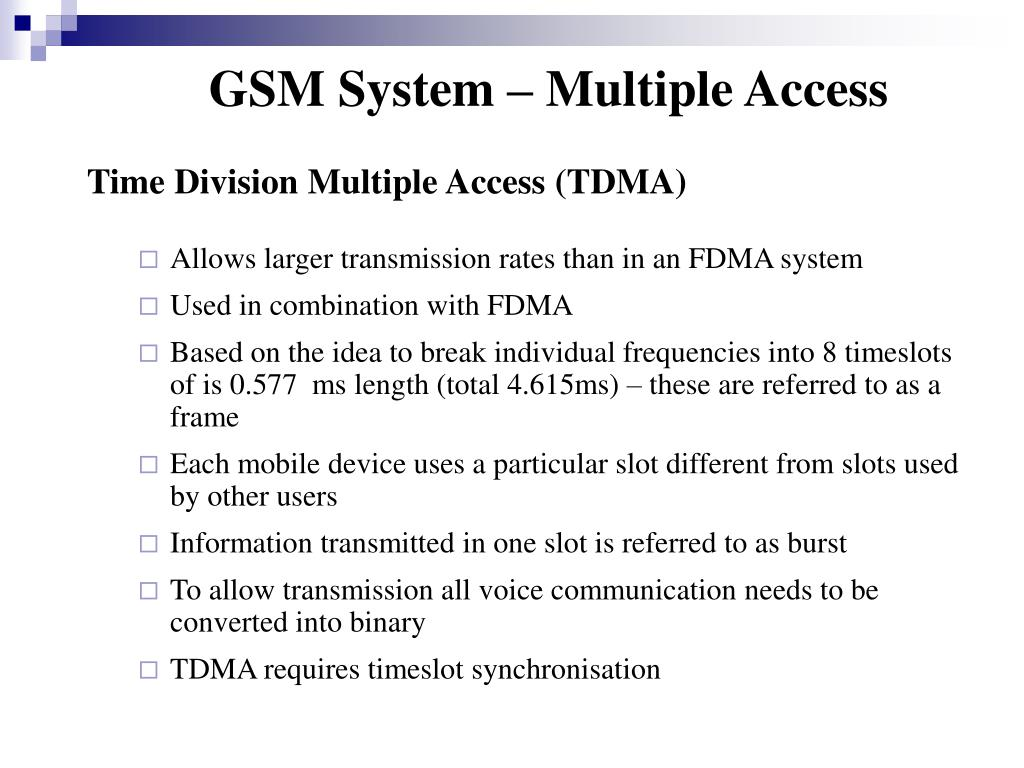 GSM System – Multiple Access
