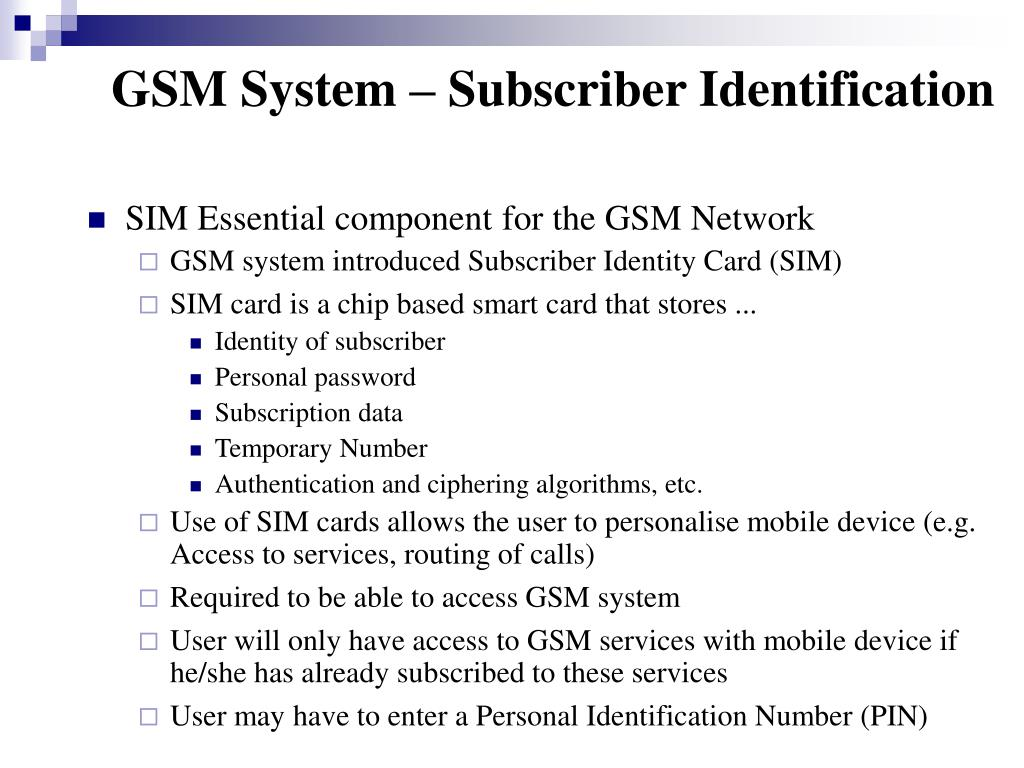 GSM System – Subscriber Identification