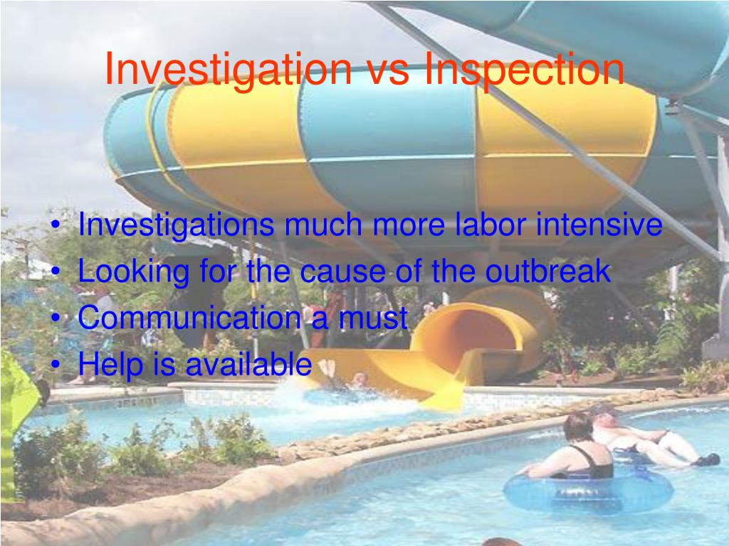 Investigation vs Inspection