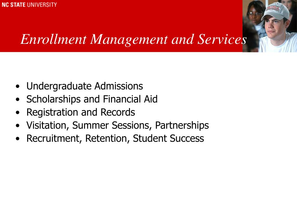 Enrollment Management and Services