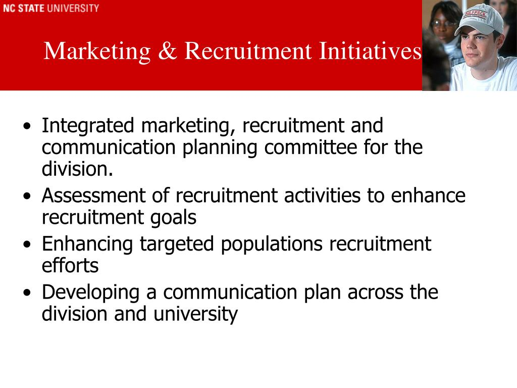 Marketing & Recruitment Initiatives