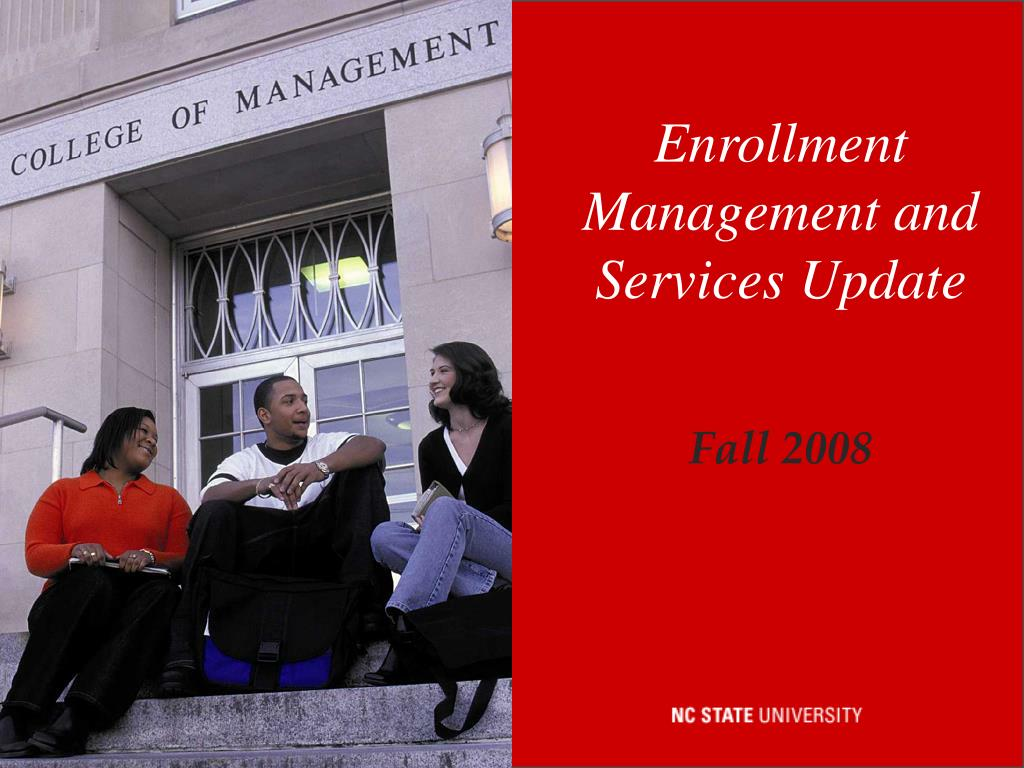 Enrollment Management and Services Update