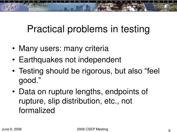 Practical problems in testing