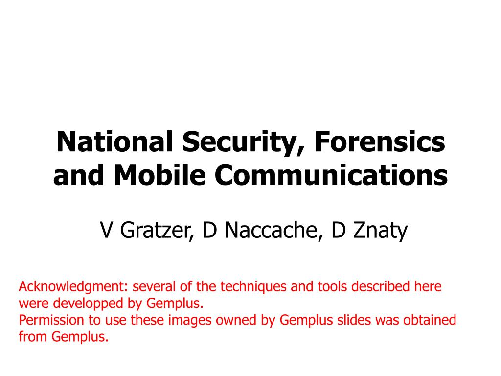 National Security, Forensics and Mobile Communications