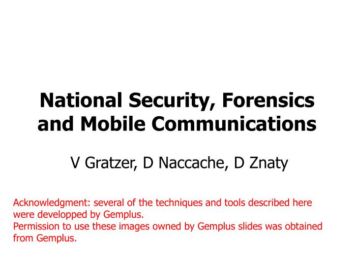 National security forensics and mobile communications l.jpg