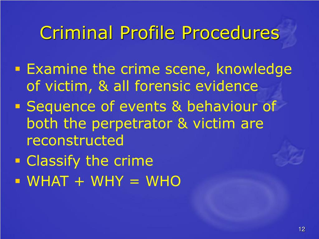 Criminal Profile Procedures