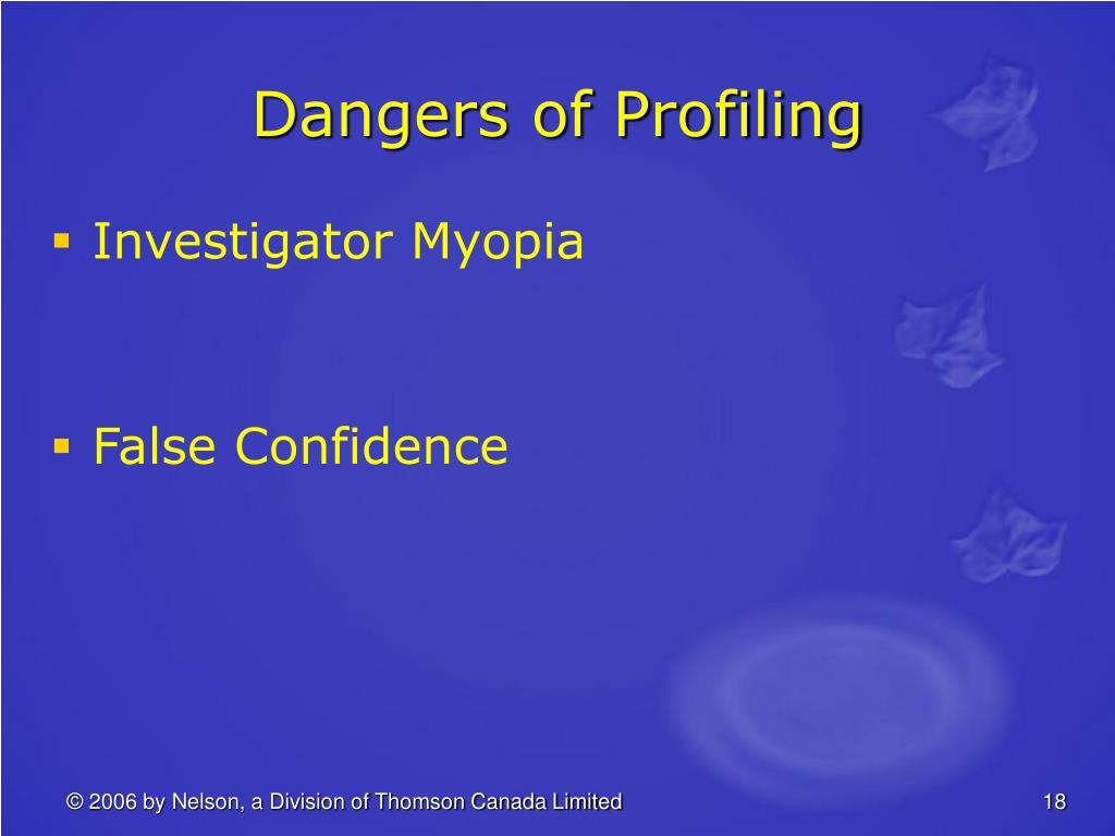 Dangers of Profiling
