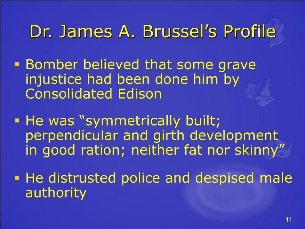 Dr. James A. Brussel's Profile