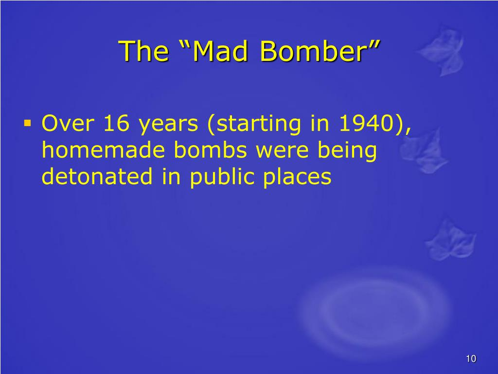 "The ""Mad Bomber"""