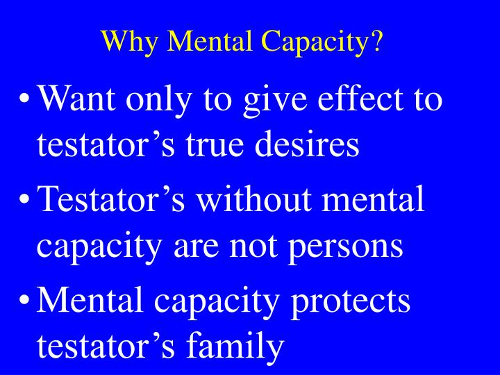 Why Mental Capacity?