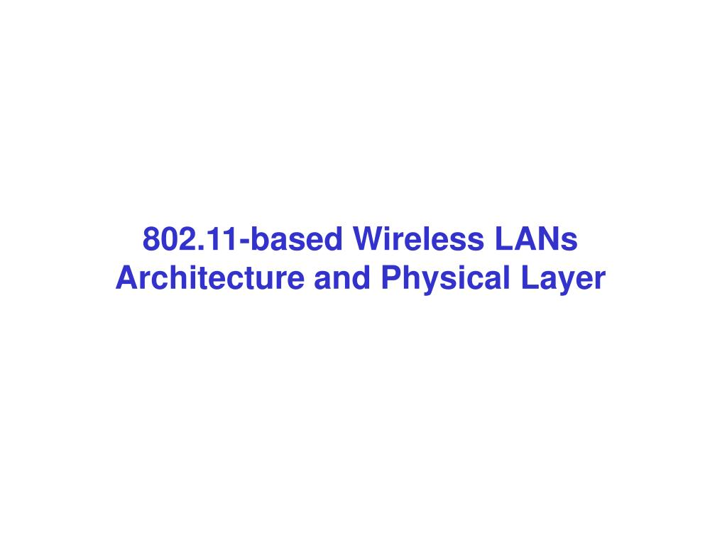 802.11-based Wireless LANs