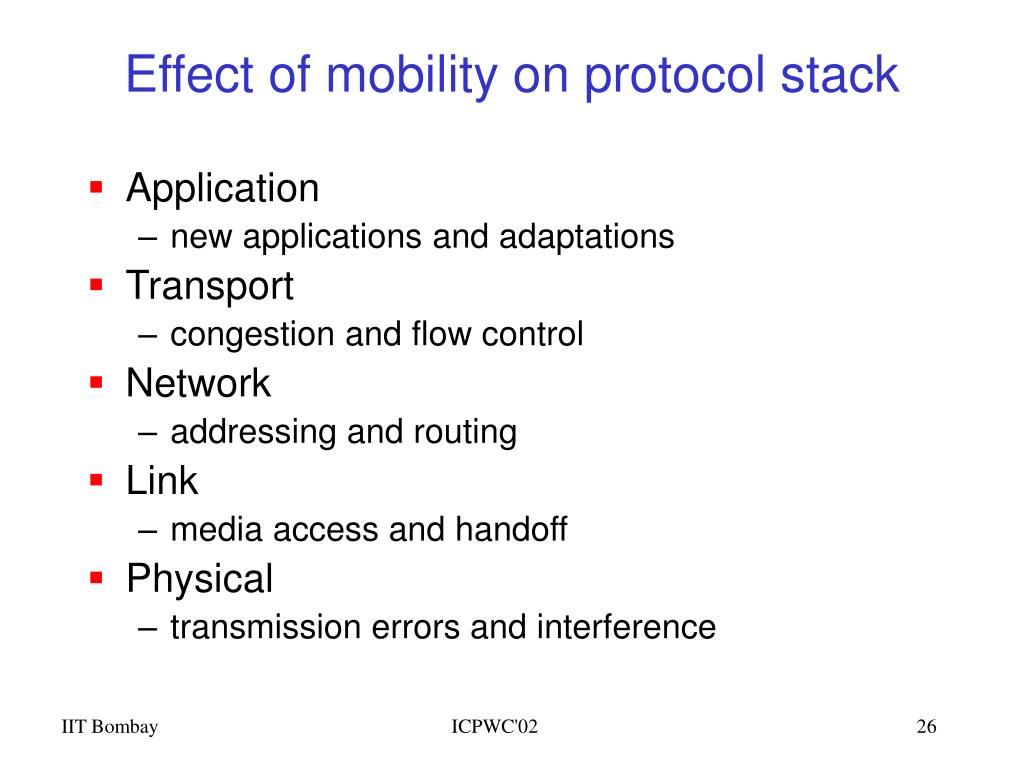 Effect of mobility on protocol stack