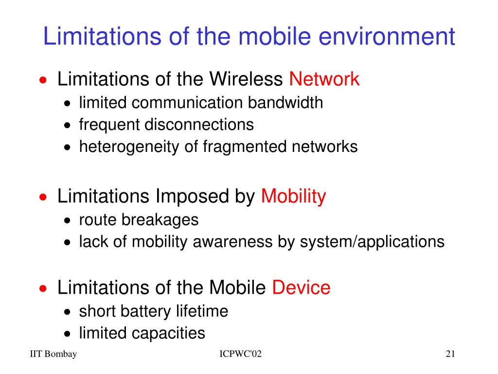 Limitations of the mobile environment