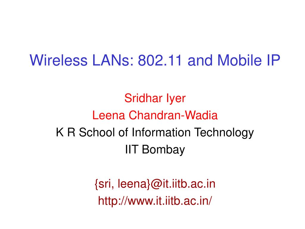 Wireless LANs: 802.11 and Mobile IP